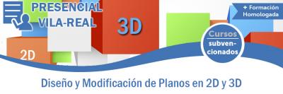DISEÑO Y MODIFICACIÓN DE PLANOS EN 2D Y 3D
