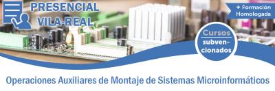 OPERACIONES AUXILIARES DE MONTAJE DE SISTEMAS MICROINFORMÁTICOS
