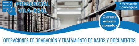 OPERACIONES DE GRABACIÓN Y TRATAMIENTO DE DATOS Y DOCUMENTOS