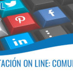 MARKETING Y REPUTACIÓN ON LINE: COMUNIDADES VIRTUALES