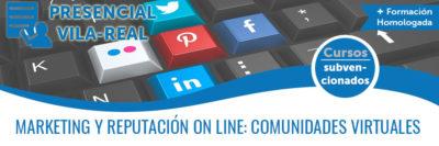 MARKETING Y REPUTACIÓN ON LINE: COMUNIDADES VIRTUALES
