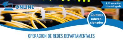 OPERACIÓN DE REDES DEPARTAMENTALES