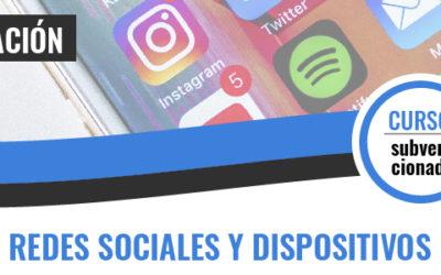 INTERNET, REDES SOCIALES Y DISPOSITIVOS DIGITALES