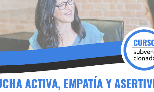 (ONLINE) ESCUCHA ACTIVA, EMPATÍA Y ASERTIVIDAD