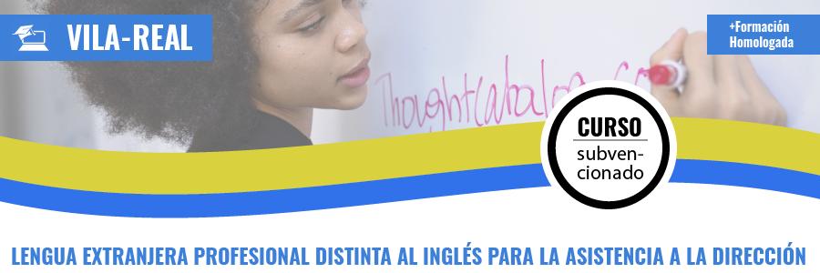 LENGUA EXTRANJERA PROFESIONAL DISTINTA AL INGLÉS PARA LA ASISTENCIA A LA DIRECCIÓN